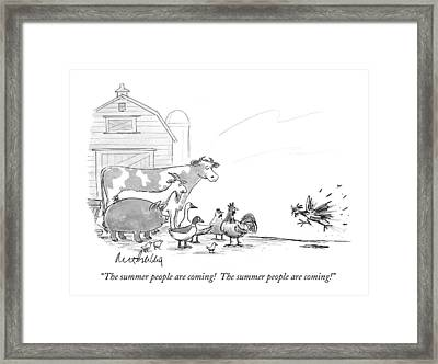 The Summer People Are Coming!  The Summer People Framed Print by Mort Gerberg