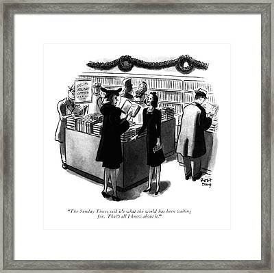 The Sunday Times Said It's What The World Framed Print by Robert J. Day