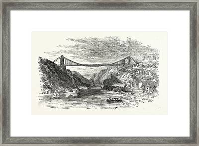 The Suspension Bridge At Clifton, Uk, Britain Framed Print by English School