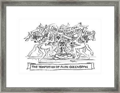 'the Temptation Of Alan Greenspan' Framed Print by Lee Lorenz