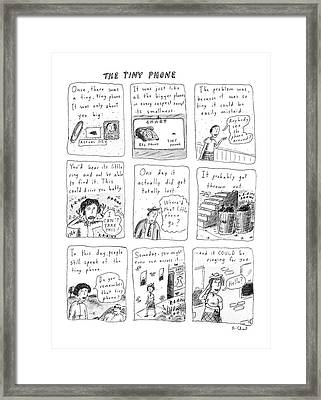 The Tiny Phone Framed Print by Roz Chast