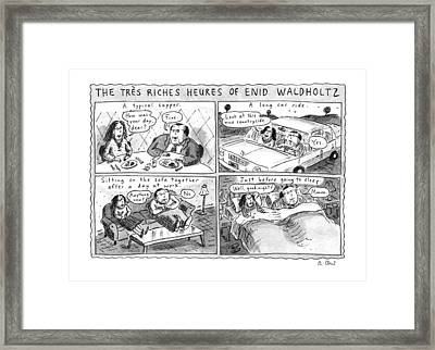 The Tres Riches Heures Of Enid Waldholtz Framed Print by Roz Chast