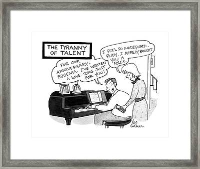 The Tyranny Of Talent Framed Print by Leo Cullum