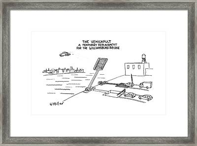 The Vehicapult A Temporary Replacement Framed Print by Warren Miller