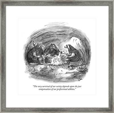 The Very Survival Of Our Society Depends Framed Print