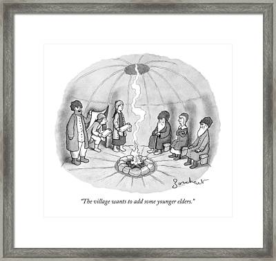 The Village Wants To Add Some Younger Elders Framed Print by David Borchart