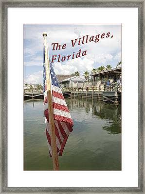 The Villages Fl Flag Framed Print by Wynn Davis-Shanks