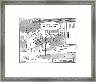 The Voice-mail Box 'you May Already Be A Winner.' Framed Print by Jack Ziegler