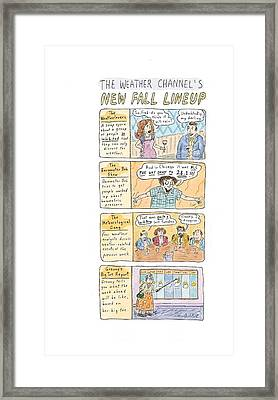 The Weather Channel Fall Lineup Framed Print by Roz Chast