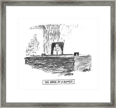 'the Week At A Glance' Framed Print by Robert Weber