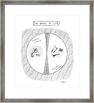 The Wheel Of Life Framed Print by Roz Chast