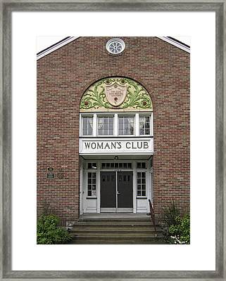 The Womans Club Bids You Welcome Framed Print