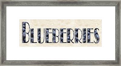 The Word Is Blueberries Framed Print by Andee Design