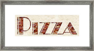 The Word Is Pizza Framed Print by Andee Design