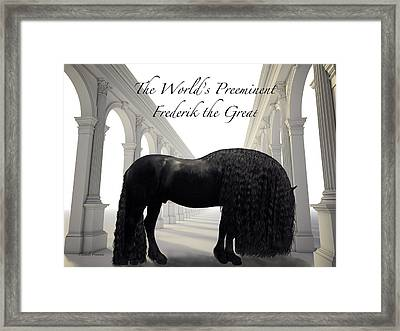 The Worlds Preeminent Frederik The Great Framed Print