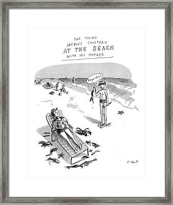The Young Jacques Cousteau At The Beach Framed Print by Roz Chast