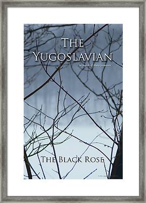 The Yugoslavian Book Cover Framed Print by The Black Rose
