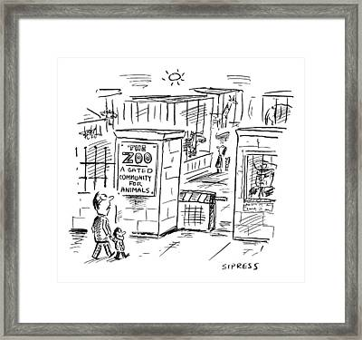 The Zoo A Gated Community For Animals Framed Print by David Sipress