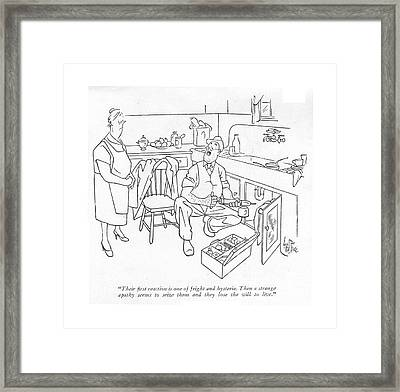 Their ?rst Reaction Is One Of Fright Framed Print by George Price
