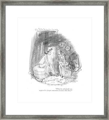 Then He Said People Are Supposed To Forget Framed Print by Barbara Shermund