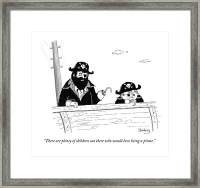 There Are Plenty Of Children Out There Who Framed Print