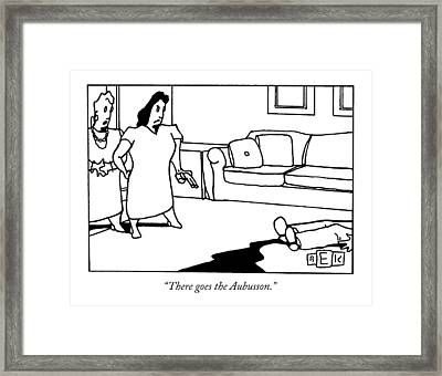 There Goes The Aubusson Framed Print by Bruce Eric Kaplan