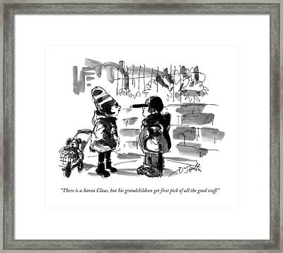 There Is A Santa Claus Framed Print by Donald Reilly