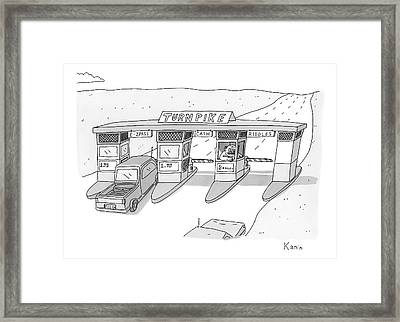 There Is A Toll Both With A Riddles Lane Framed Print