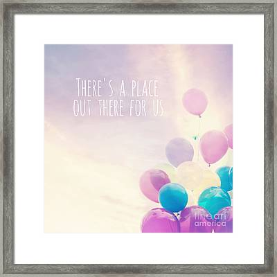 There's A Place Out There For Us Framed Print by Sylvia Cook