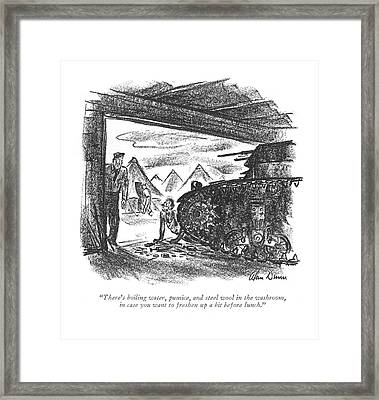 There's Boiling Water Framed Print
