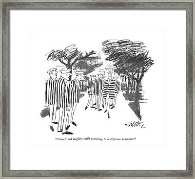 There's Old Begley - Still Marching Framed Print