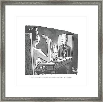 There's Someone Answers Your Description Framed Print by Peter Arno