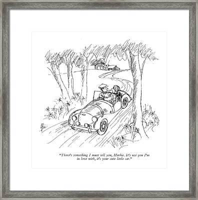 There's Something I Must Tell Framed Print
