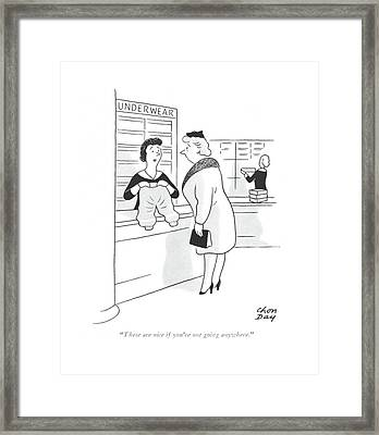 These Are Nice If You're Not Going Anywhere Framed Print by Chon Day