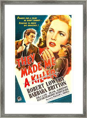 They Made Me A Killer, Us Poster Framed Print by Everett