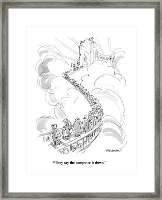 They Say The Computer Is Down Framed Print