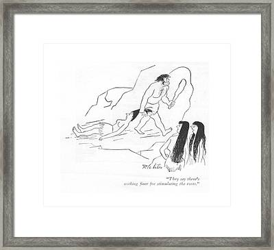 They Say There's Nothing ?ner For Stimulating Framed Print