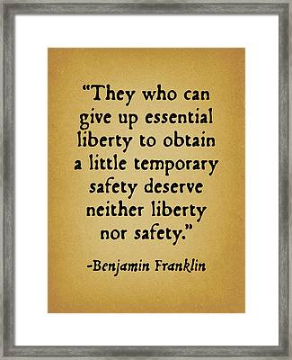 They Who Can Give Up Liberty Framed Print