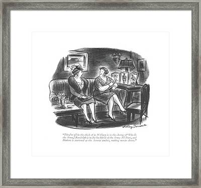 They're All In The Thick Of It. William Framed Print