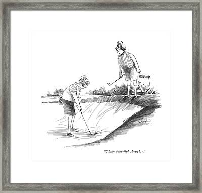 Think Beautiful Thoughts Framed Print by Charles Saxon