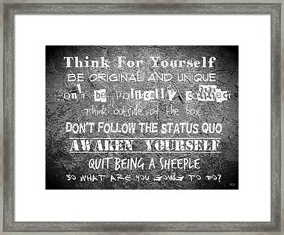 Think For Yourself - Graffiti Art Framed Print by Absinthe Art By Michelle LeAnn Scott