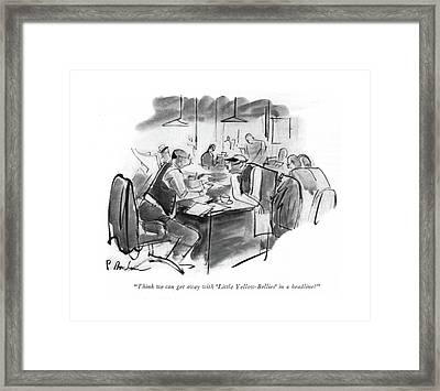 Think We Can Get Away With 'little Framed Print by Perry Barlow