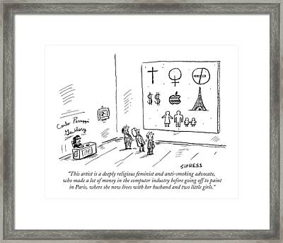 This Artist Is A Deeply Religious Feminist Framed Print by David Sipress