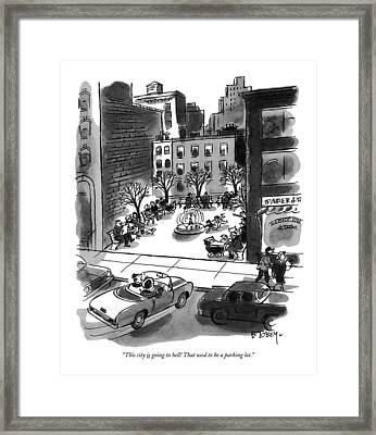 This City Is Going To Hell! That Used Framed Print by Barney Tobey