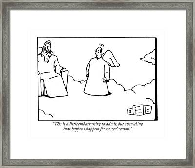 This Is A Little Embarrassing To Admit Framed Print by Bruce Eric Kaplan