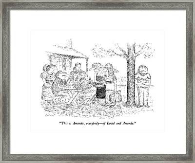This Is Amanda Framed Print by Edward Koren