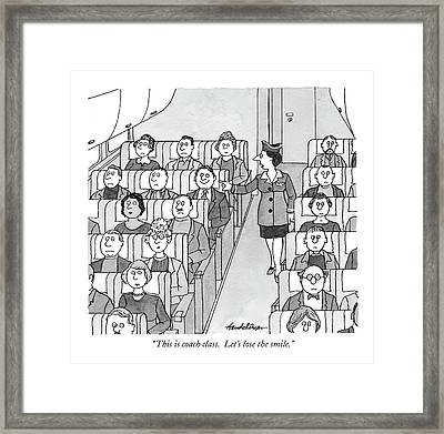This Is Coach Class. Let's Lose The Smile Framed Print by J.B. Handelsman