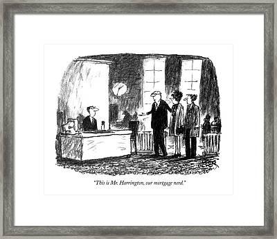 This Is Mr. Harrington Framed Print by Robert Weber