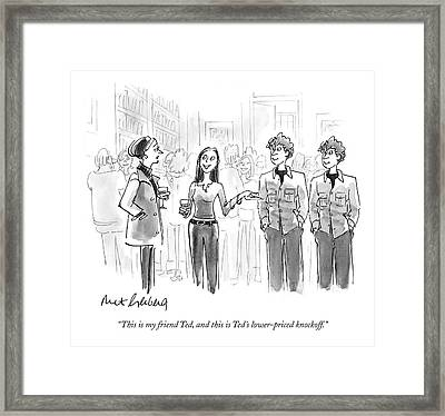 This Is My Friend Ted Framed Print
