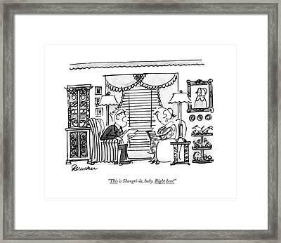 This Is Shangri-la Framed Print by Boris Drucker